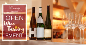 Open Wine Tasting Event @ Lowery's Wine & Liquors