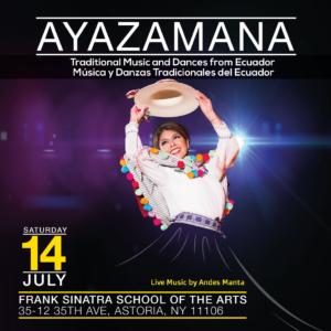 Ayazamana: Traditional Music and Dances from Ecuador @ Frank Sinatra School of the Arts