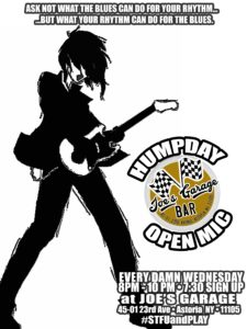 HUMPDAY Open Mic :Wednesday nights at Joe's Garage @ Joe's Garage