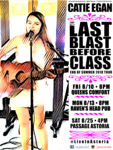 "CATIE EGAN - The ""LAST BLAST before CLASS ""tour @ Raven's Head public House"