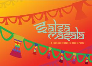 Salsa Masala: a Jackson Heights Block Party @ Viva la Comida Festival   New York   United States