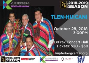Tlen Huicani @ Kupferberg Center for the Arts- LeFrak Concert Hall