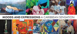 MOODS AND EXPRESSIONS - A Caribbean Sensation @ Jamaica Center for Arts and Learning