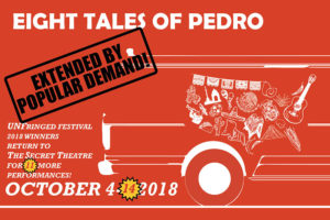 'Eight Tales of Pedro' @ The Secret Theatre | New York | United States