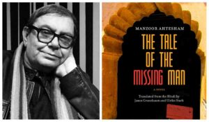 "Manzoor Ahtesham on ""The Tale of the Missing Man"" with Jason Grunebaum & Ulrike Stark @ The Astoria Bookshop 