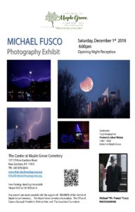 Michael Fusco Photography Exhibit Opening Reception @ The Center at Maple Grove Cemetery | New York | United States