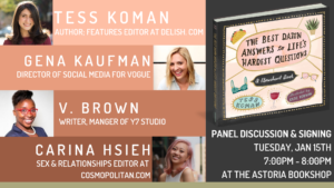 A Panel on The Best Damn Answers to Life's Hardest Questions @ The Astoria Bookshop | New York | United States
