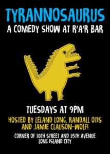 Tyrannosaurus: 10 Year Anniversary Show @ RaR Bar | New York | United States