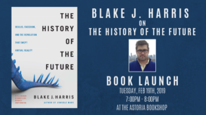 BOOK LAUNCH! Blake J. Harris on The History of the Future @ The Astoria Bookshop | New York | United States
