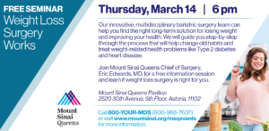 Weight Loss Surgery Works @ Mount Sinai Queens Pavilion | New York | United States