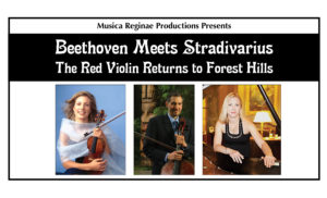 Musica Reginae presents Beethoven Meets Stradivarius @ The Church-in-the-Gardens | New York | United States