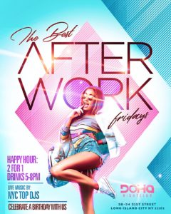 The Happy Hour After Work Party at Doha Nightclub @ Doha Nightc;ub | New York | United States