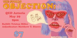The Storrs Objection: Wellness @ Q.E.D.   New York   United States
