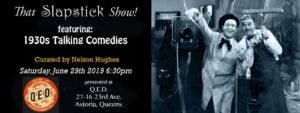That Slapstick Show! : 1930s Talking Comedies @ Q.E.D. | New York | United States
