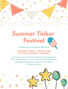 Summer Tinker Festival @ Lewis Latimer House Museum | New York | United States
