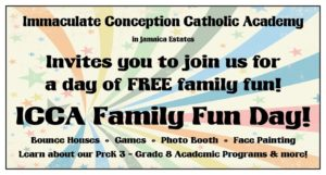 ICCA Family Fun Day @ Immaculate Conception Catholic Academy | New York | United States