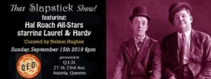 That Slapstick Show! The Hal Roach All Stars Starring Laurel And Hardy @ QED | New York | United States