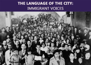 "Opening Party ""The Language of the City: Immigrant Voices"" @ NYC Dept. Of Records and Information Services 