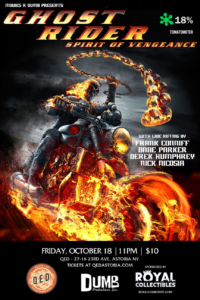Movies R Dumb Presents GHOST RIDER: SPIRIT OF VENGEANCE @ QED Astoria | New York | United States