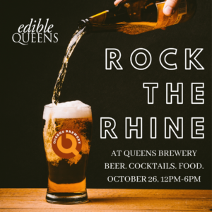 Rock the Rhine with Edible Queens and the Queens Brewery @ Queens Brewery   New York   United States