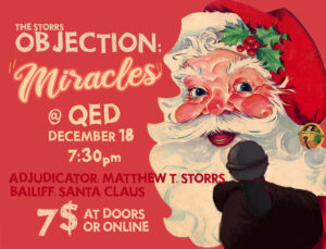 The Storrs Objection: Miracles @ QED | New York | United States