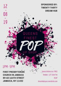 Queens Finest Pop Up Shop @ First Presbyterian Church in Jamaica | New York | United States