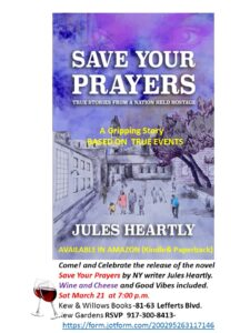 Come! Celebrate the release of the Novel Save Your Prayers- Wine Cheese and good vibes included! @ 81-63 Lefferts Blvd   New York   United States