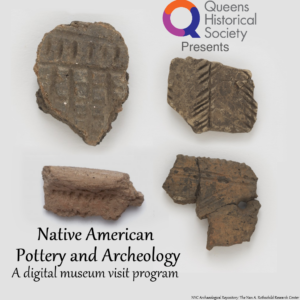 Native American Pottery and Archaeology @ Queens Historical Society | New York | United States